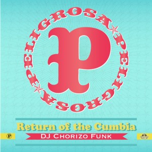 dj-chorizo-funk-cumbia-peligrosa